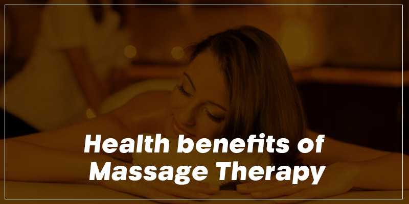 health-benefits-of-massage-therapy